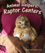 Even powerful birds of prey can get sick or hurt. When that happens, animal helpers at raptor centers come to the rescue!