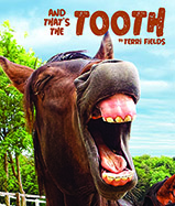 And That's the Tooth delivers unique 