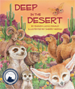 Catchy twists on traditional songs have children chiming in about cactuses, camels, and more as they learn about the world's desert habitat, flora, and fauna.