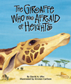 The Giraffe Who Was Afraid of Heights