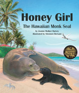 The true story of Honey Girl, the Hawaiian monk seal, will captivate readers as the endangered seal is rescued, rehabilitated, released, and becomes a mom once again.