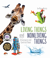 Using a wide variety of photographs, author Kevin Kurtz poses thought-provoking questions to help readers determine if things are living or nonliving.