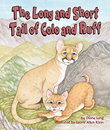 Long and Short Tail of Colo and Ruff, The