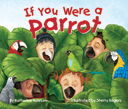 This whimsical story lets children imagine what life would be like if they were a pet parrot, climbing around the house, chewing wooden spoons, and more! Written by Katherine Rawson and Illustrated by Sherry Rogers.