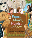 Toe-tapping rhymes take readers on an adventure that leaps from lily pads to icebergs to the tips of trees, all following the beat of paws, claws, hands, and feet. Written by Kimberly Hutmacher and Illustrated by Sherry Rogers.
