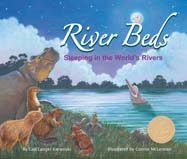 This sequel to the award-winning Water Beds takes readers on an around-the-world boat ride to learn how mammals sleep in or around nine major rivers of the world on all continents except Antarctica.