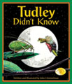 Tudley, a painted turtle, adopts other animals' behaviors—simply because he doesn't know he can't! All the while, he uses his special behaviors to help other animals and learn a little about himself.